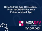 Hire Android App Developers From iMOBDEV For Your Future Android App