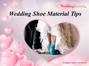 Wedding Shoe Material Tips