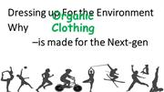 Why Organic Clothing is made for the Next-gen