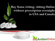 Buy Soma 350mg, 500mg Online without prescription