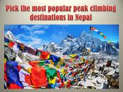 Pick the most popular peak climbing destinations in Nepal