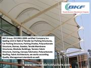 Tensile Canopy Structure, Tensile Structure