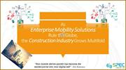 How Enterprise Mobility Solutions Driving Profitable Growth in the Con