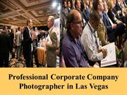 Professional Corporate Company Photographer in Las Vegas