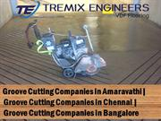 Groove Cutting Companies in Bangalore