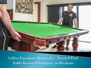 Trusted Pool Table Removal Company in Brisbane