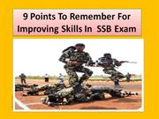 9 Point to remember for improving skill for SSB exam
