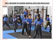 top 7 reason to choose martial arts for your child