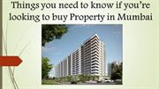 Things you need to know if you're looking to buy property in Mumbai
