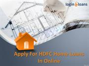 HDFC Bank Home Loan, Apply for HDFC Bank Home Loan in India  - Loginto