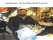Mark Baranov - Do You Shake Hands Anymore?