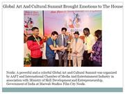 Global Art And Cultural Summit Brought Emotions to The House