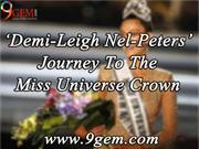 Demi-Leigh Nel-Peters Journey To The Miss Universe Crown