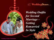 Wedding Outfits for Second Marriage - Getting Remarried In Style