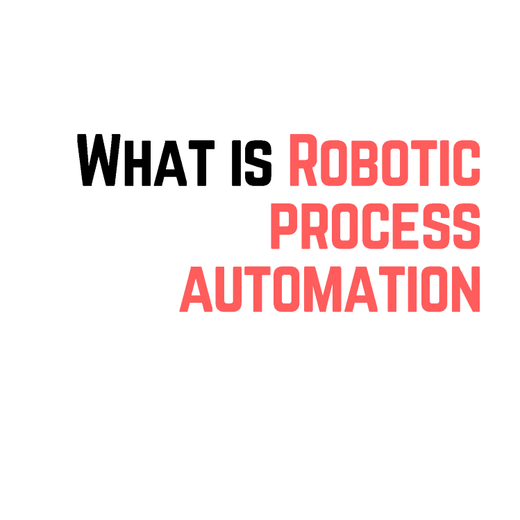 What is Robotic Process Automation by RPA Online Training