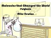 Molecules that Changed the World Video