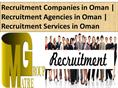 Recruitment Companies in Oman |  Recruitment Agencies in Oman