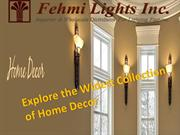 Explore the Widest  Collection of Home Decor