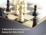 5 Mentally Stimulating Board Games for Older Adults