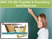 BSA 376 AID Possible Is Everything   bsa376aid.com