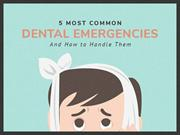 Simple Tips for Dealing with Dental Emergencies
