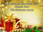 Gemstone Jewelry Gift Ideas For Christmas 2017