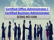 CERTIFIED OFFICE ADMINISTRATOR OR CERTIFIED BUSINESS ADMINISTRATOR