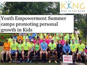 Youth Empowerment Summer camps promoting personal growth in Kids