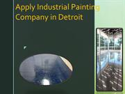 Apply Industrial Painting Company in Detroit