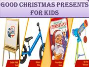 Good Christmas presents for kids
