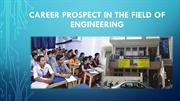 Career Prospect In The Field Of Engineering