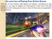 An overview of Playing Free Online Games