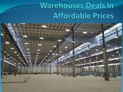 Warehouses Deals In Affordable Prices