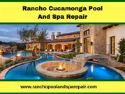 Rancho Cucamonga Pool and Spa Repair