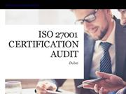 ISO 27001 Certification Audit Process Dubai