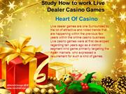 Study How to work Live Dealer Casino Games