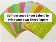 Self-designed Sheet Labels To Print your own Sheet Papers
