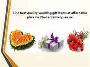Find best quality wedding gift items at affordable price via Flowerdel