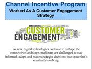 Channel Incentive Program & Customer Engagement Strategy