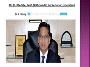 Dr. K.J.Reddy- Best Orthopedic Surgeon in Hyderabad