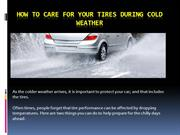 How to Care for Your Tires During Cold Weather