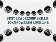 Best Leadership Skills  John Powers Brookline