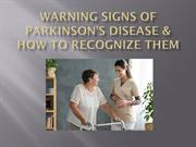 Warning Signs of Parkinson's Disease & How to Recognize Them