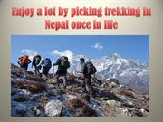 Enjoy a lot by picking trekking in Nepal once in life
