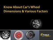 Know About Car's Wheel Dimensions & Various Factors