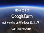 18002201041 How to Fix Google Earth not working on Windows 10, 8