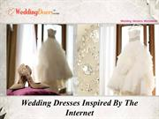 Wedding Dresses Inspired By The Internet