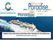 Explore Your Christmas And New Year Vacation In The Bahamas 2017