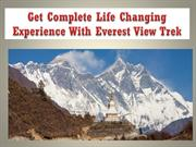 Get Complete Life Changing Experience With Everest View Trek