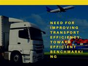 Need for Improving Transport Efficiency- Toward Efficient Benchmarking